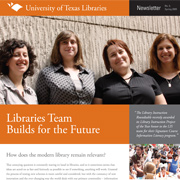 University of Texas Libraries Spring 2009 Newsletter