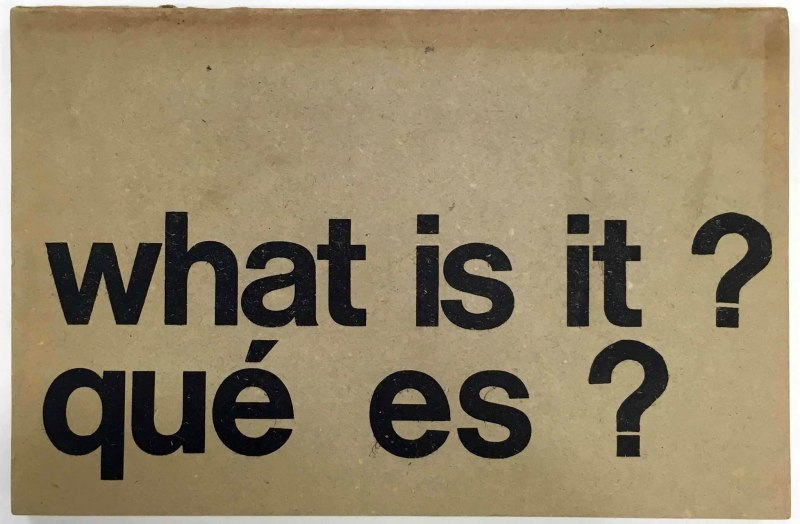 """What is it? Qué es? Manual para la nueva vanguardia/Manual for the new avant garde,"" by Bernardo Salcedo. Centro de Arte y Comunicación (CAYC), Buenos Aires, 1971."