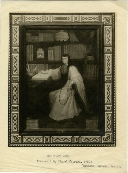 """""""The Tenth Muse."""" Portrait of Sor Juana by Miguel Cabrera, 1750, from National Museum, Mexico."""