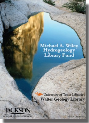 Michael A. Wiley Hydrogeology Library Fund Bookplate