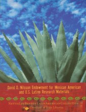 David O. Nilsson Endowment for Mexican American and U.S. Latino Research Materials poster